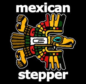 Mexican Stepper